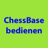 ChessBase bedienen